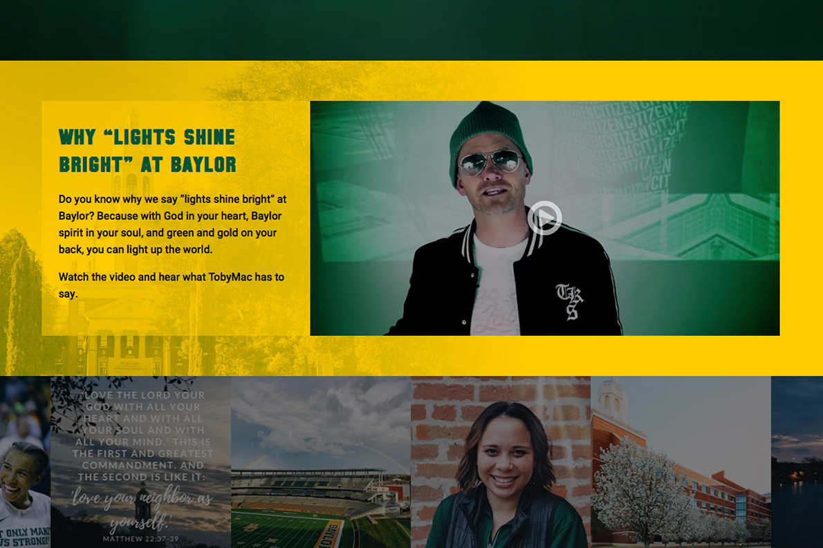 Baylor.edu/lights features a message from TobyMac and provides prospective students with entry points to learn more about Baylor.