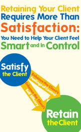 Retaining Your Client Requires More Than Satisfaction