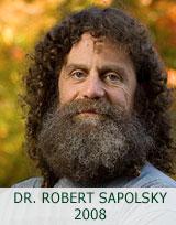 ROBERT SAPOLSKY 2008