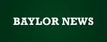 Baylor News