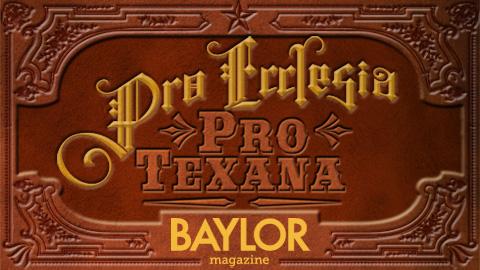 Pro Ecclesia, Pro Texana