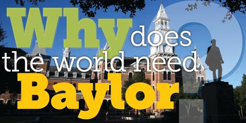 Why Baylor?
