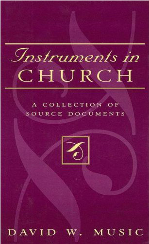 Faculty Publications - Instruments in Church