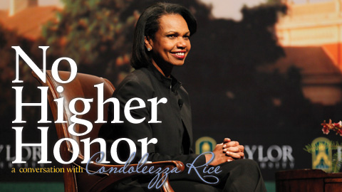 Banner with text treatment of title: No Higher Honor, with Condoleezza Rice photo