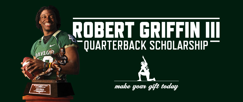 Robert Griffin III Endowed Scholarship