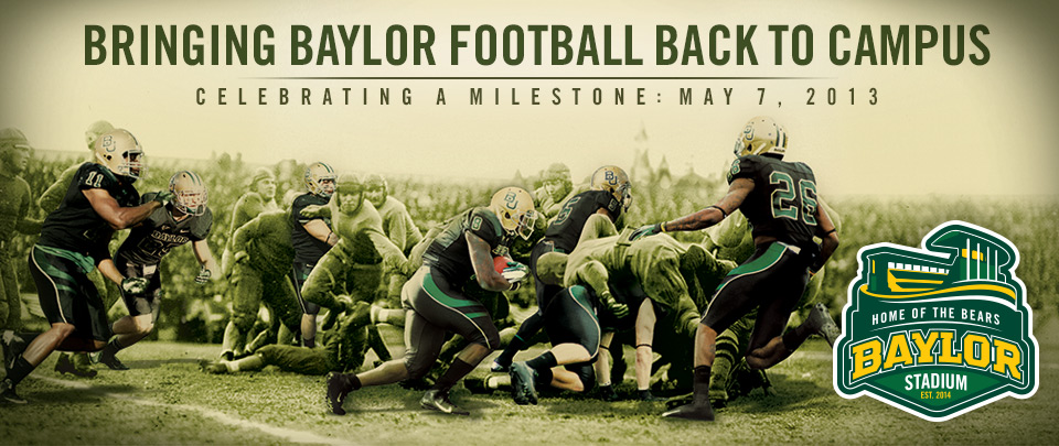 Bringing Baylor Football Back to Campus: Celebrating a Milestone