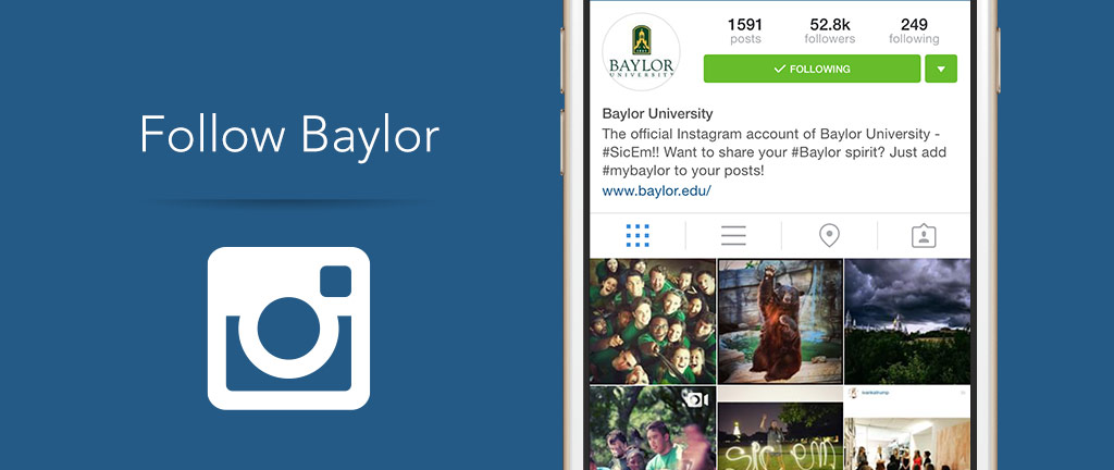 Follow Baylor on Instagram