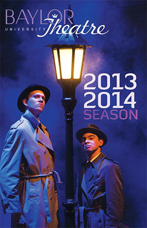 Baylor Theatre 2013-14 Season