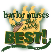 Baylor Nurses are the BEST