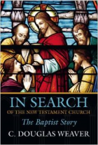 Book Cover of: In Search of the New Testament Church