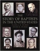 Book Cover of: The Story of Baptists in the United States