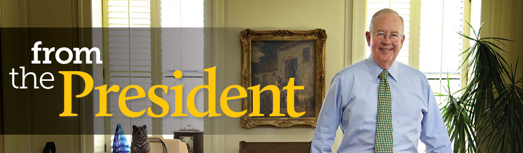 Photo of Baylor President and title text treatment: From the president