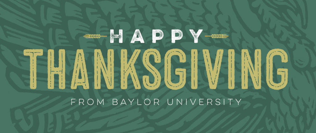 Happy Thanksgiving from Baylor University