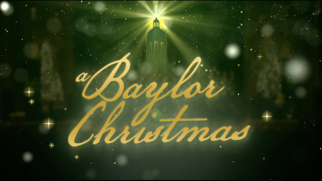 """A Baylor Christmas"" Special to Air on Texas, Louisiana TV Stations"