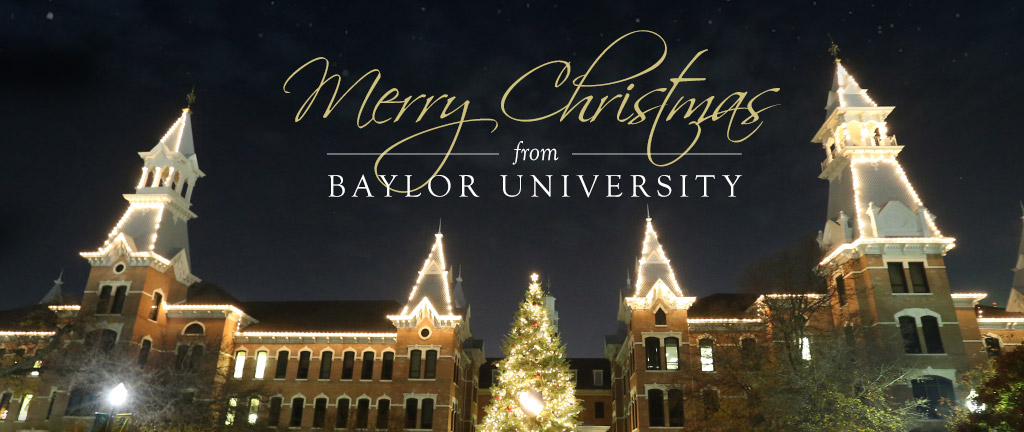 Merry Christmas from Baylor University