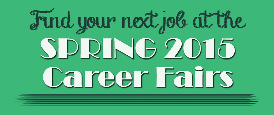 Career Fairs<br> Spring 2015
