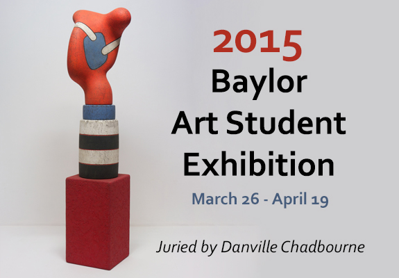Baylor Student Art Exhibition Slide 2015