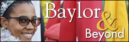 Baylor and Beyond
