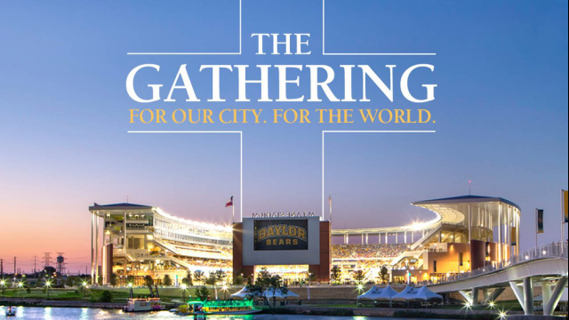 'The Gathering on the Brazos,' a Grass-Roots Worship and Prayer Service at Baylor University's McLane Stadium, to be a 'Genesis' for National Unity