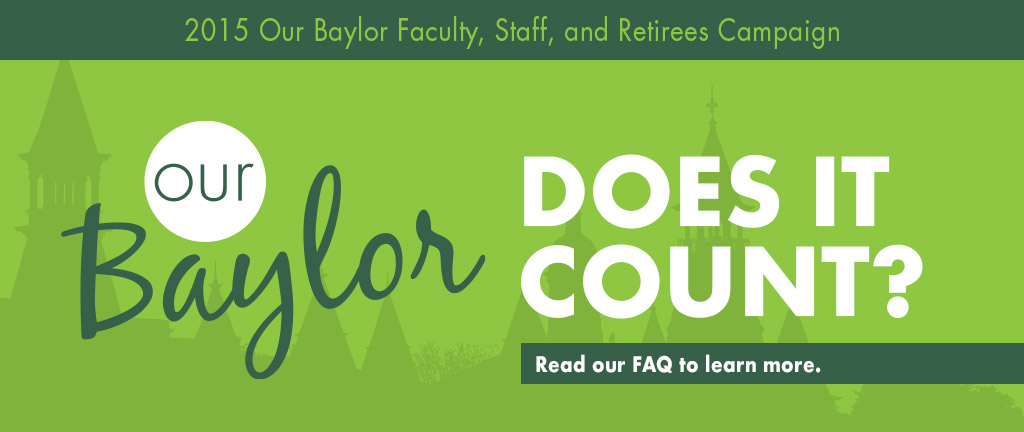 Our Baylor - Is better because of you