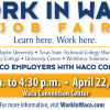 Work In Waco<br> Job Fair