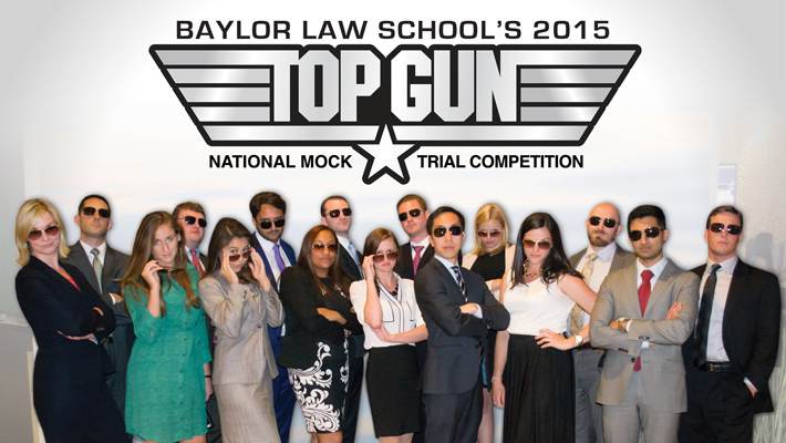 Baylor Law School Top Gun National Mock Trial Competition 2015