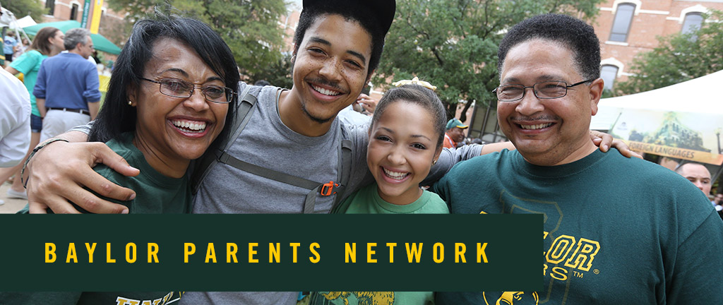 Alumni Networks: The Parents Network: linking Baylor parents with the Baylor community