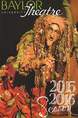 Baylor Theatre 2015-16 Season