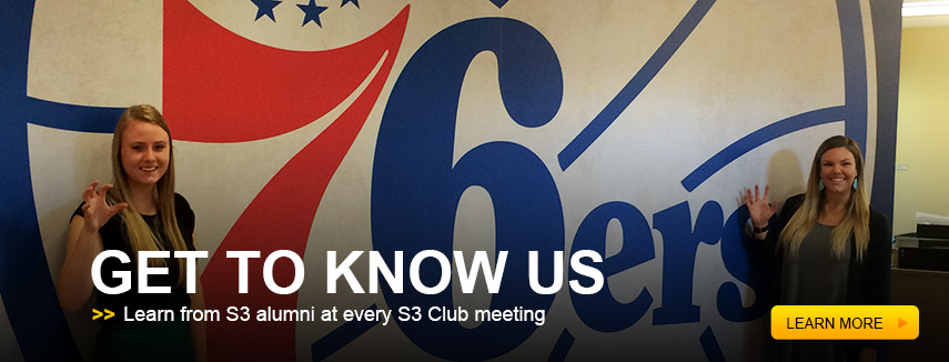 Get to know us. Learn from S3 alumni at every S3 Club meeting.
