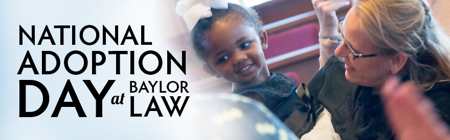 Pro Bono Adoption Day at Baylor Law
