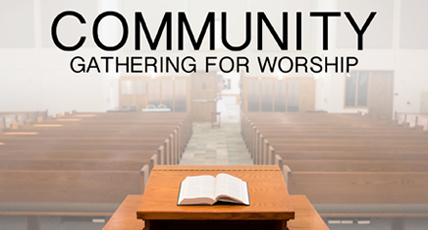 Truett's Community Gathering for Worship