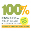 Baylor School of Education Graduates Repeat 100 Percent Pass Rate