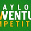 Fifth Annual Baylor Business New Venture Competition Will Award More Than $138,000 in Cash Prizes