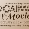 Armstrong Browning Library Will Host 'Broadway at the Movies,' Its Eighth Annual Valentine's Day Extravaganza