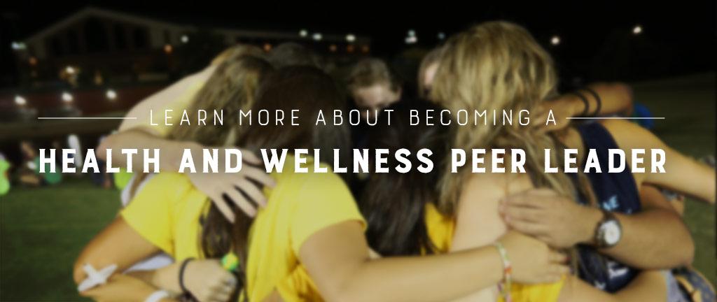 Health and Wellness Peer Leaders