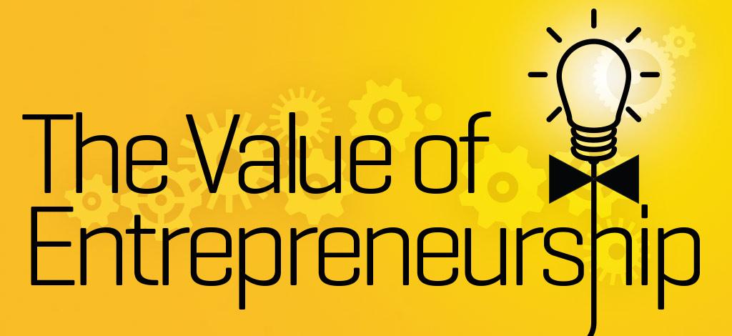 The Value of Entrepreneurship