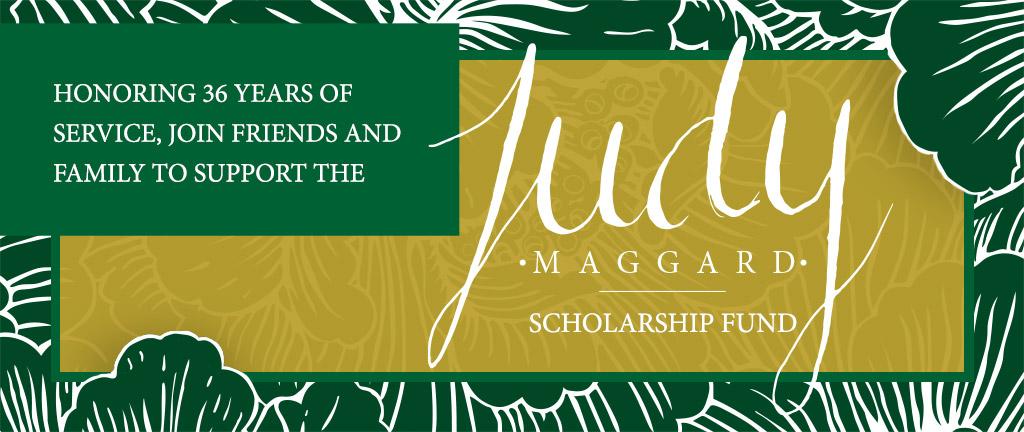 Judy Maggard Scholarship Fund