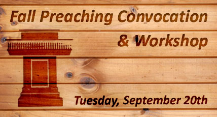 2016 Fall Preaching Convocation & Workshop