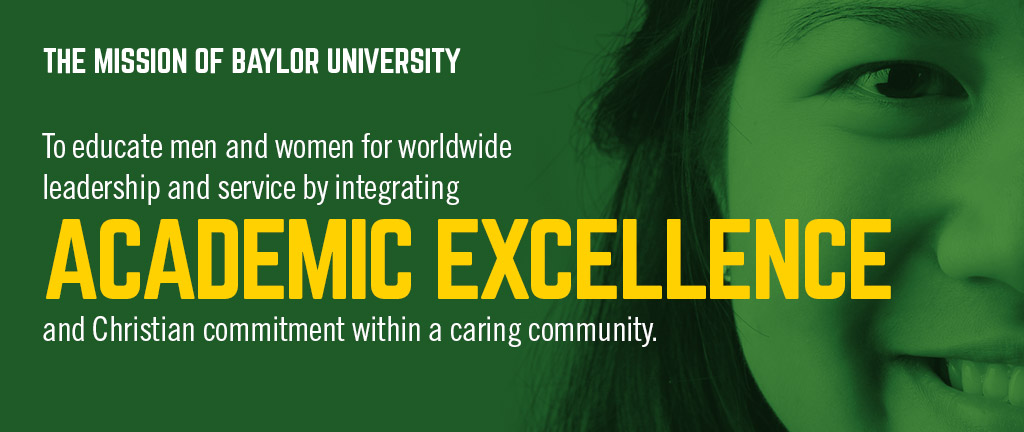 Baylor Mission: learn more about Baylor's commitment to academic excellence