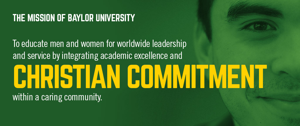 Baylor Mission: learn more about Baylor's Christian commitment