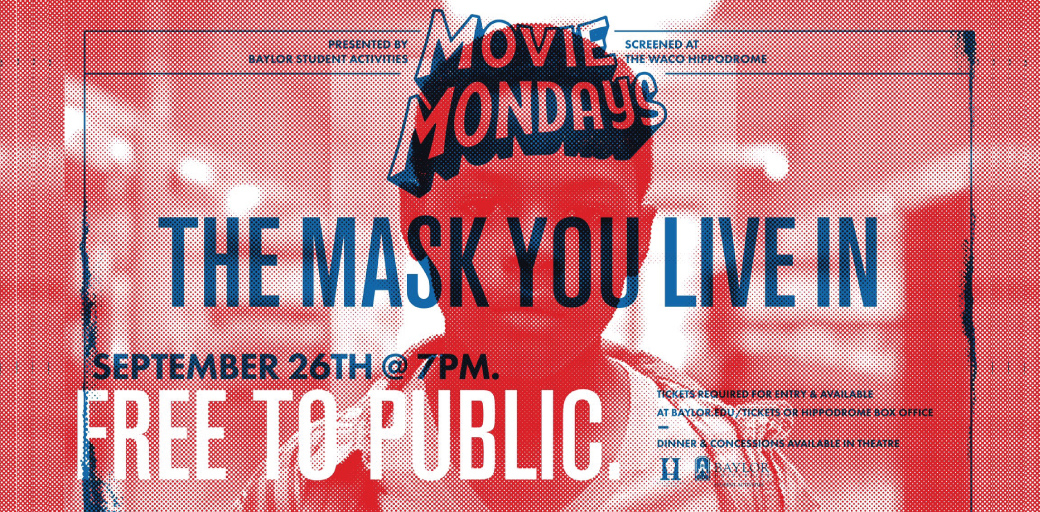 Movie Monday: Mask You Live In