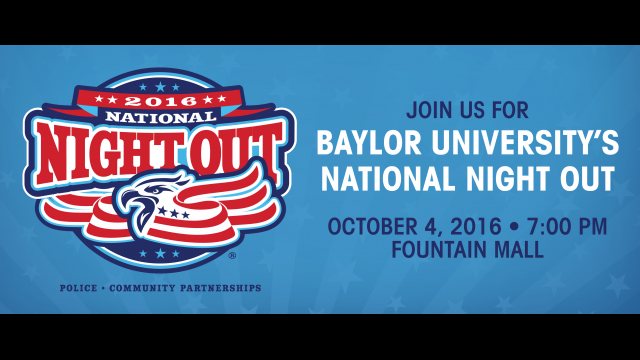 Baylor University Police Department to Host First National Night Out Event for Campus Community