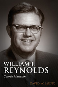 Book Cover of William J. Reynolds: Church Musician