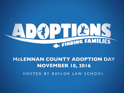 Baylor Law School Hosts Ninth Annual Adoption Day