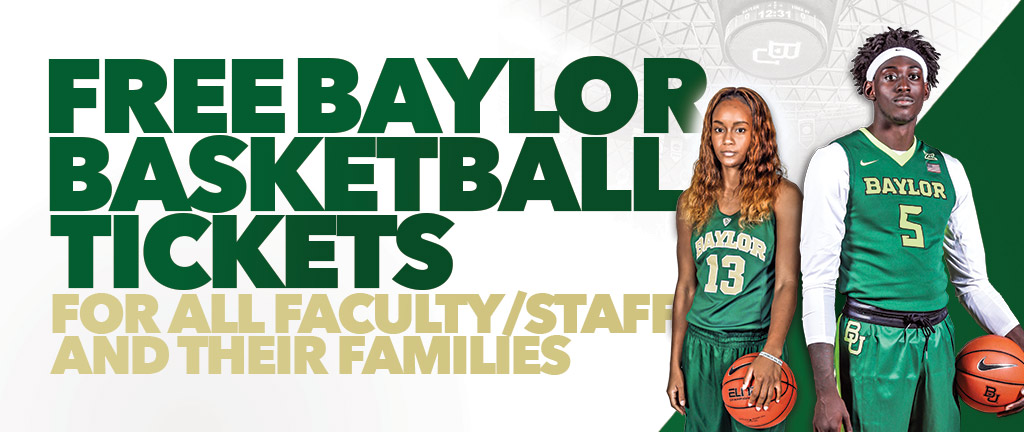 Baylor faculty and staff enjoy free men's and women's basketball tickets