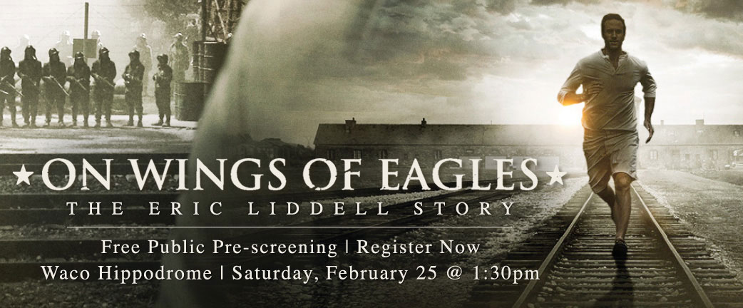 On the Wings of Eagles: The Eric Liddell Story