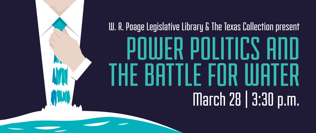 Power Politics and the Battle for Water: A Lecture by Author John Williams on March 28