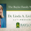 Baylor University Announces Dr. Linda A. Livingstone as President