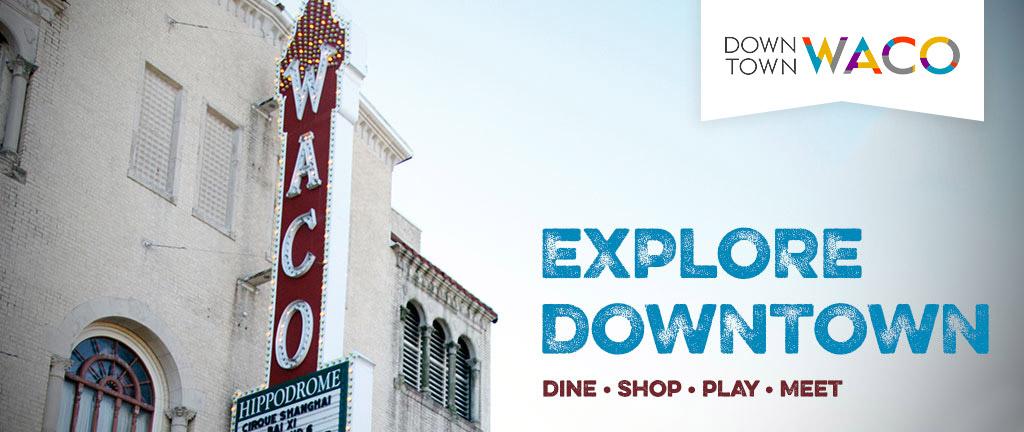 mc_explore-downtown-waco