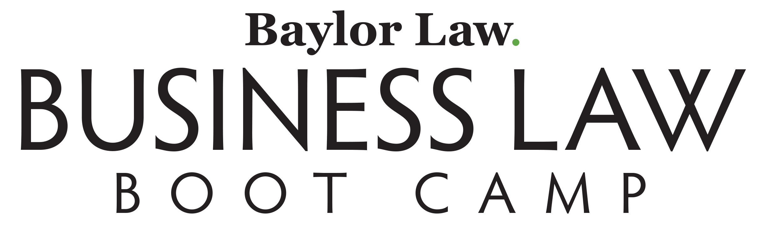 Graphic Announcing Baylor Law Business Law Boot Camp
